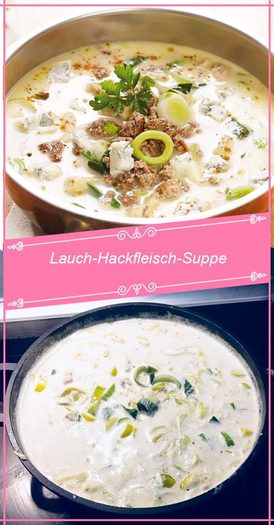 Lauch-Hackfleisch-Suppe, in 20 Minuten fertig